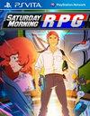 Saturday Morning RPG for PS Vita
