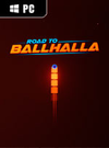 Road to Ballhalla for PC