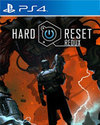 Hard Reset Redux for PlayStation 4