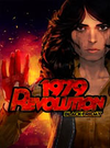 1979 Revolution: Black Friday for PC