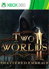Two Worlds II: Shattered Embrace for Xbox 360