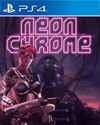 Neon Chrome for PS4