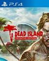 Dead Island Definitive Edition for PlayStation 4