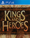 Kings and Heroes for PlayStation 4