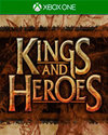 Kings and Heroes for Xbox One