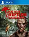 Dead Island: Riptide Definitive Edition for PlayStation 4