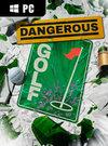 Dangerous Golf for PC