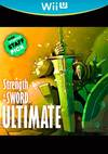 Strength of the Sword: ULTIMATE for Nintendo Wii U