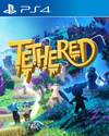 Tethered for PlayStation 4