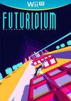 Futuridium EP Deluxe for Nintendo Wii U