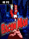 Bacon Man: An Adventure for PC