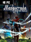 Masquerada: Songs and Shadows for PC