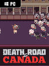 Death Road to Canada for PC
