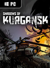 Shadows of Kurgansk for PC