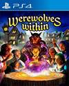 Werewolves Within for PS4