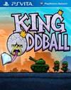King Oddball for PS Vita