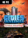 Cities: Skylines - Natural Disasters for PC