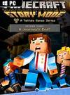 Minecraft: Story Mode - Episode 8: A Journey's End? for PC