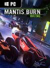 Mantis Burn Racing for PC