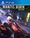 Mantis Burn Racing for PlayStation 4