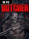 BUTCHER for PC