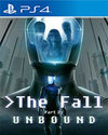 The Fall Part 2: Unbound for PlayStation 4