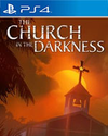 The Church in the Darkness for PlayStation 4