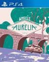 Wheels of Aurelia for PlayStation 4