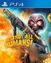 Destroy All Humans! for PS4