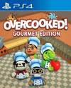 Overcooked: Gourmet Edition for PlayStation 4