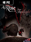 A Rose in the Twilight for PC