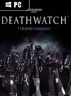 Warhammer 40,000: Deathwatch - Tyranid Invasion for PC