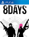 8Days for PlayStation 4