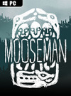 The Mooseman for PC