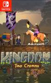 Kingdom: Two Crowns for Nintendo Switch