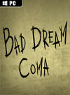 Bad Dream: Coma for PC