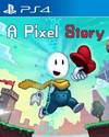 A Pixel Story for PS4