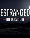 Estranged: The Departure for PC