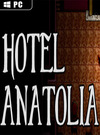 Hotel Anatolia for PC