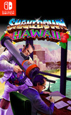 Shakedown Hawaii for Nintendo Switch