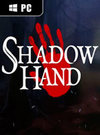 Shadowhand for PC