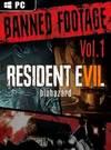 Resident Evil 7: Biohazard - Banned Footage Vol. 1