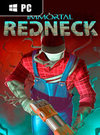 Immortal Redneck for PC