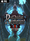 Red Obsidian Remnant for PC