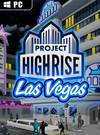 Project Highrise: Las Vegas for PC