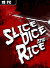 Slice, Dice & Rice for PC
