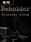 Beholder - Blissful Sleep for PC