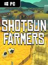 Shotgun Farmers for PC