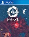 Mulaka for PlayStation 4