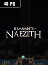 Remnants of Naezith for PC